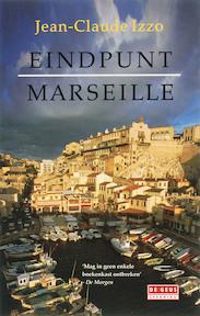 Eindpunt Marseille - Jean-claude Izzo (ISBN 9789044507775)
