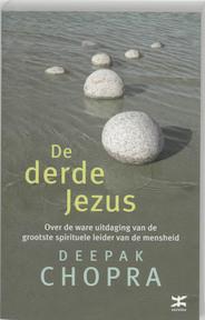De derde Jezus - Deepak Chopra (ISBN 9789021533537)