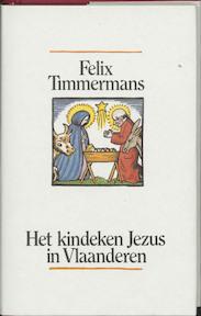 Het kindeken Jezus in Vlaanderen - F. Timmermans (ISBN 9789061525233)
