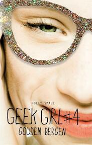 Gouden bergen - Holly Smale (ISBN 9789025760014)