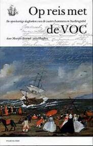 Op reis met de VOC - M.L. Barend-van Haeften (ISBN 9789060119587)