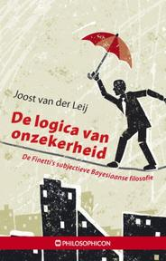 De logica van onzekerheid - Joost van der Leij (ISBN 9789460510670)