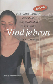 Vind je bron + CD - Harry Kunneman (ISBN 9789078302223)