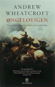 Ongelovigen - Andrew Wheatcroft (ISBN 9789046700556)