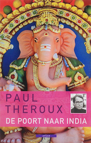 De poort naar India - P. Theroux (ISBN 9789045000824)