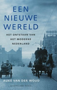 Een nieuwe wereld - Auke van der Woud (ISBN 9789035129832)