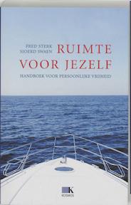 Ruimte voor jezelf - Fred Sterk, Sjoerd Swaen (ISBN 9789021539997)