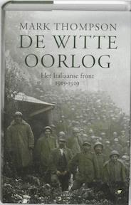 De witte oorlog - M. Thompson (ISBN 9789026321245)