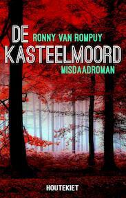 De kasteelmoord - Ronny Van Rompuy (ISBN 9789089240620)