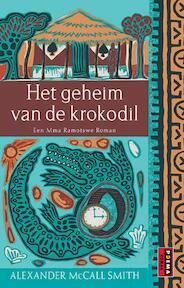 Het geheim van de krokodil - Alexander McCall Smith (ISBN 9789051088908)