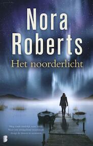 Noorderlicht - Nora Roberts (ISBN 9789022565650)
