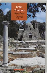 Reis door Cyprus - Colin Thubron (ISBN 9789045011462)