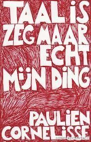 Taal is zeg maar echt mijn ding - Paulien Cornelisse (ISBN 9789025430498)
