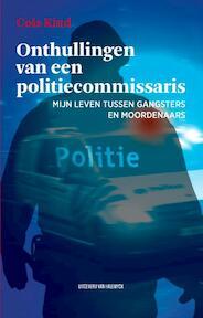 Onthullingen van een politiecommissaris - Cois Kind (ISBN 9789461312099)