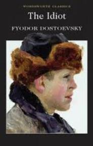 The idiot - Fyodor Dostoyevsky (ISBN 9781853261756)