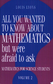 All You Wanted to Know about Mathematics But Were Afraid to Ask - Louis Lyons (ISBN 9780521436014)