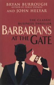 Barbarians at the Gate - Bryan Burrough (ISBN 9780099545835)