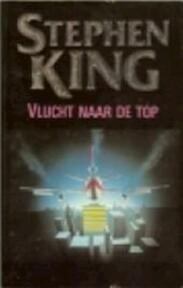 Vlucht naar de top - Stephen King, Frank de Groot (ISBN 9789024515547)