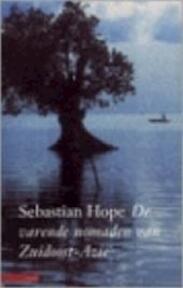 De varende nomaden van Zuidoost-Azie - Saskia Hope (ISBN 9789045009612)