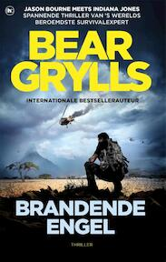 Brandende engel - Bear Grylls (ISBN 9789044352788)