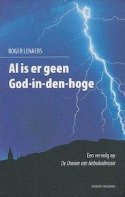 Al is er geen God-in-den-hoge - Roger Lenaers (ISBN 9789028952706)