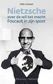Nietzsche over de wil tot macht - Coolsaet Willy (ISBN 9789028971349)