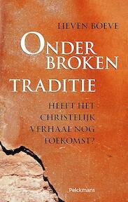 Onderbroken traditie - Lieven Boeve (ISBN 9789028927582)