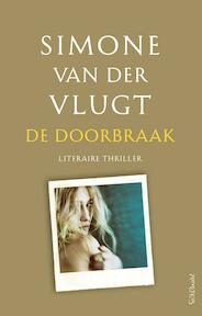 De doorbraak - Simone van der Vlugt (ISBN 9789044633306)