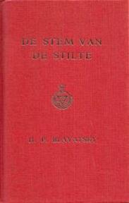 De stem van de stilte - H.P. B., Stichting Theosofie, Theosofische Stichting H.P. Blavatsky, Theosofische Vereniging In Nederland (ISBN 9789062716616)