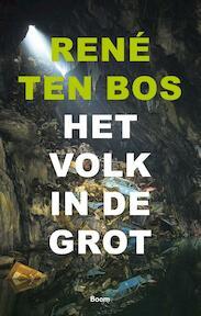 Het volk in de grot - René Ten Bos (ISBN 9789024419616)