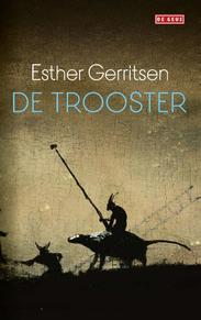 De trooster - Esther Gerritsen (ISBN 9789044541717)