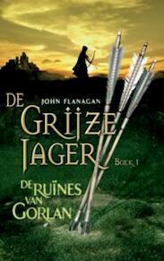 De grijze jager - John Flanagan (ISBN 9789025745493)