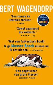 Masser Brock - Bert Wagendorp (ISBN 9789025449612)