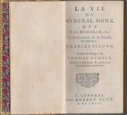 La vie du general Monk Duc d'Albermarle, &c. Le Restaurateur de Sa Majeste Britannique, Charles Second - Thomas Gumble