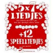 5 x 7 liedjes + 12 speelliedjes voor peuters - Unknown