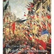 The Great Book of French Impressionism - Diane Kelder (ISBN 9780789206886)