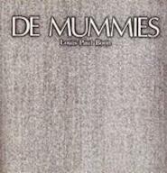 De Mummies [Luxe editie] - Louis Paul Boon