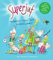 Superjuf, bedankt voor het schooljaar! - Janneke Schotveld (ISBN 9789000346493)