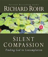 Silent Compassion - Richard Rohr (ISBN 9781616367572)