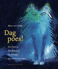 Dag poes! - Mies van Hout, Bette Westera, Koos Meinderts, Sjoerd Kuyper, Hans & Monique Hagen, Hans En Monique Hagen (ISBN 9789089672353)