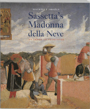 Sassetta's Madonna della Neve - M. Israels (ISBN 9789074310925)