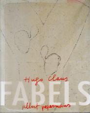 Fabels - Hugo Claus, Albert [Ill.] Pepermans, Johan [Inl.] Wambacq