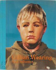 Gillian Wearing: Sous influence - Bosse, Royoux (ISBN 9782879005676)