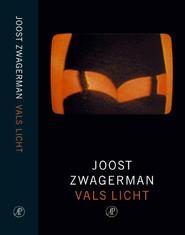 Vals licht - Joost Zwagerman (ISBN 9789029558686)