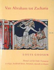 Van Abraham tot Zacharia - L. Goosen (ISBN 9789061683292)