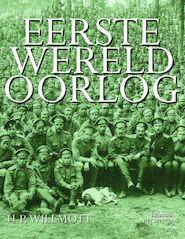 Eerste Wereldoorlog - H.P. Willmott (ISBN 9789077445037)