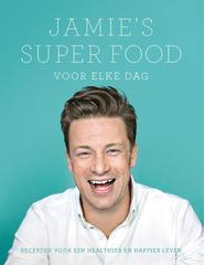 Jamie's super food voor elke dag - Jamie Oliver (ISBN 9789021560649)