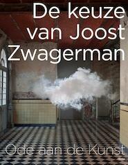 De keuze van Joost Zwagerman - Joost Zwagerman (ISBN 9789089897138)
