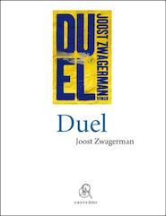 Duel (grote letter) - Joost Zwagerman (ISBN 9789029575867)