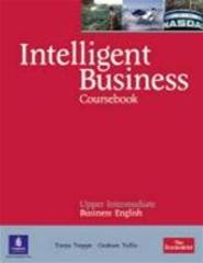 Intelligent Business Upper Intermediate Course Book (with Class Audio CD) - Unknown (ISBN 9781408256015)